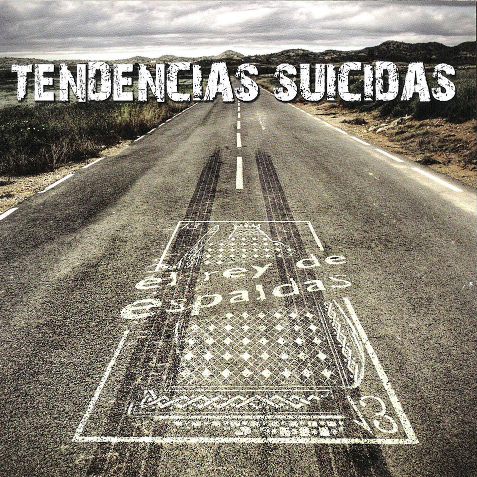 El_Rey_De_Espaldas-Tendencias_Suicidas-Frontal