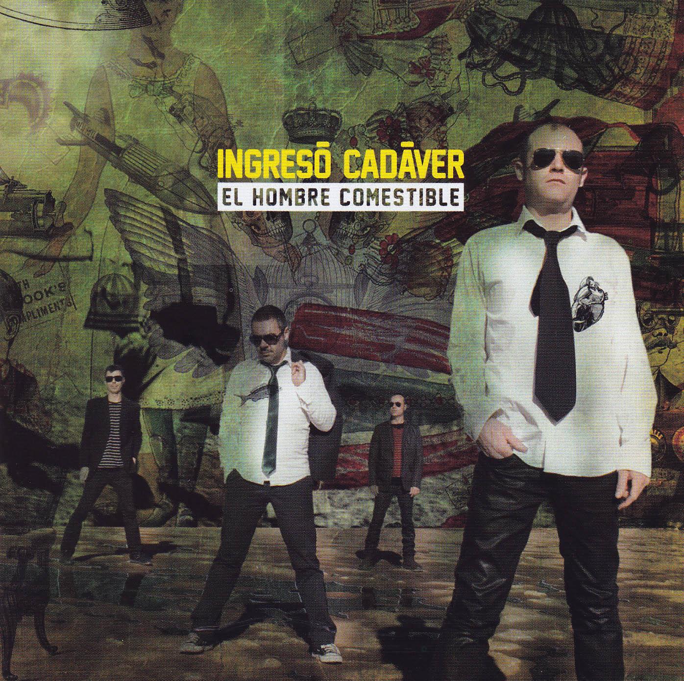 2012-07 INGRESO CADAVER NUEVO DISCO EL HOMBRE COMESTIBLE