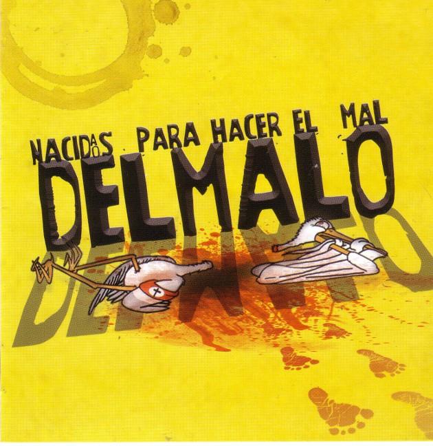 Potada del disco de DEMALO. Foto: Archivo